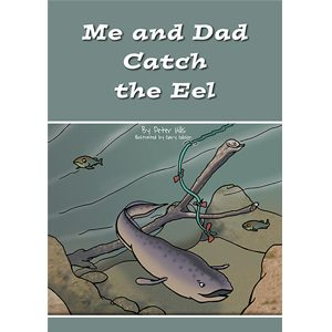 Me and Dad Catch The Eel