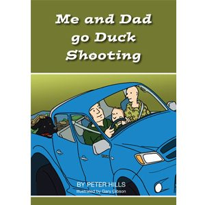 Me and Dad Go Duck Shooting