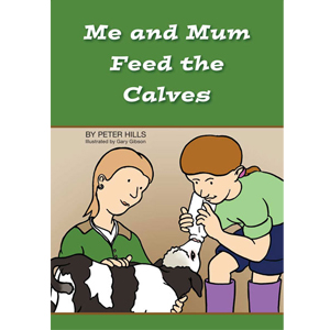 Me and Mum Feed The Calves