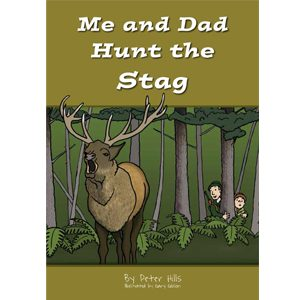Me and Dad Hunt the Stag