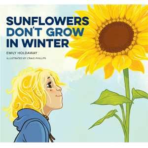Sunflowers Don't Grow in Winter cover