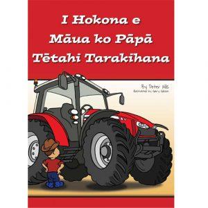 I Hokona e Māua ko Pāpā Tētahi Tarakihana