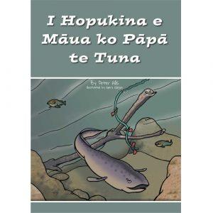 I Hopukina e Māua ko Pāpā te Tuna