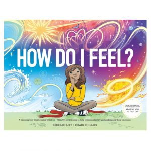 How Do I Feel? A Dictionary of Emotions